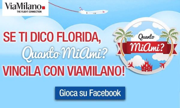 Concorso a premi ViaMilano - SEA Aeroporti - gestione pratiche by Max Marketing