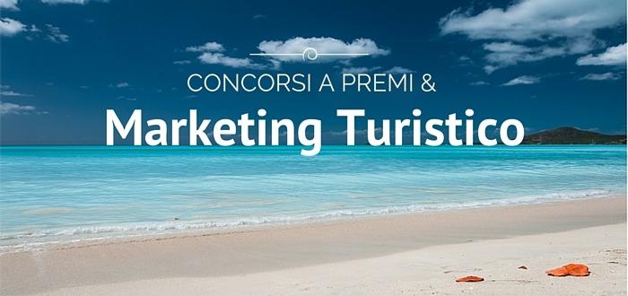 Marketing Turistico e concorsi a premi